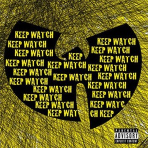 Wu-Tang Clan f. Nathaniel - Keep Watch