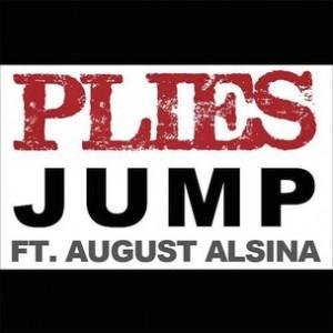 Plies f. August Alsina - Jump