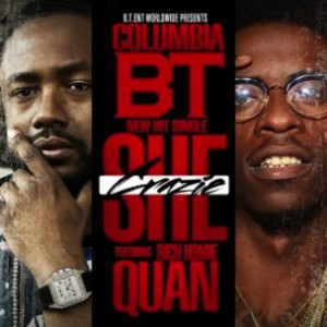 Columbia BT f. Rich Homie Quan - She Crazie