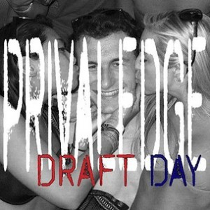 Privaledge - Draft Day [Prod. Boi-1da]