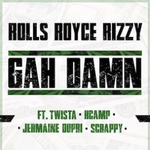 Rolls Royce Rizzy f. Twista, K Camp, Jermaine Dupri & Lil Scrappy - Gah Damn (Remix)