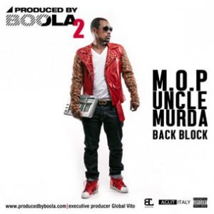 M.O.P. & Uncle Murda - Back Block