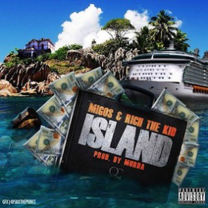 Migos & Rich The Kid - Island