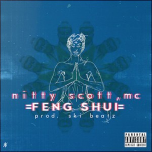 Nitty Scott, MC f. Eliki - Feng Shui [Prod. Ski Beatz]