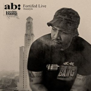 Archie Bang - Fortified Live (Freestyle)