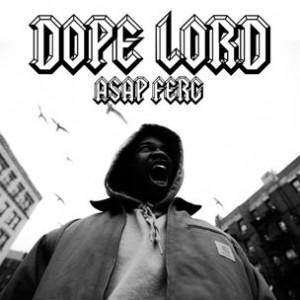 A$AP Ferg - Dope Lord