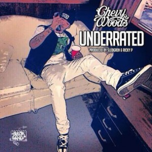 Chevy Woods - Underrated