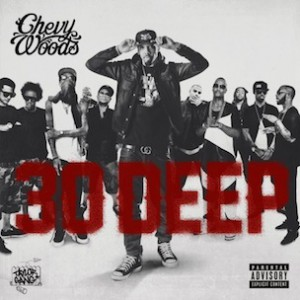 Chevy Woods - 30 Deep