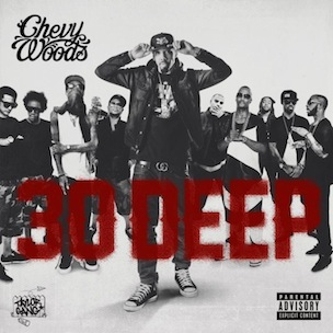 Chevy Woods - 30 Deep