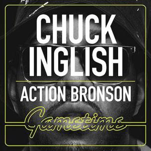 Chuck Inglish f. Action Bronson - Gametime