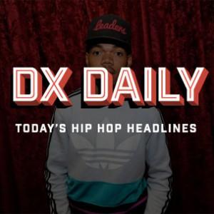 DX Daily - Hip Hop Album Sales, Chance The Rapper Sick, Non-Rappers Rapping List