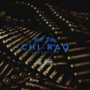 Joey Fatts - Chi-Raq Freestyle
