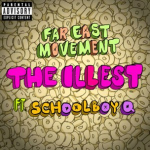 Far East Movement f. ScHoolboy Q - The Illest