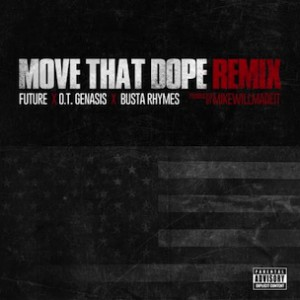 Busta Rhymes & O.T. Genasis - Move That Dope (Remix)
