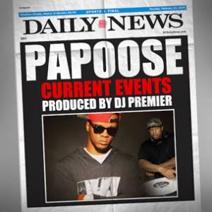 Papoose - Current Events [Prod. DJ Premier]