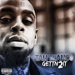 Tali Blanco - Gettn 2 It