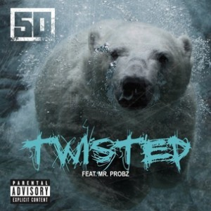 50 Cent f. Mr. Probz - Twisted