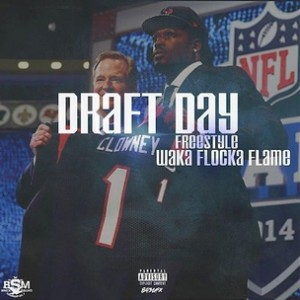 Waka Flocka Flame - Draft Day Freestyle