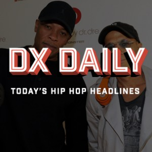 DX Daily - Dr. Dre Hip Hop's First Billionaire, The-Dream's Abuse Photos Released, Behind Wu - Once Upon A Time In Shaolin