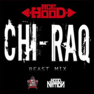 Ace Hood - Chi-Raq (BeastMix)