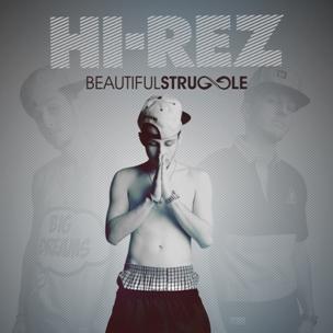 "Hi-Rez ""Beautiful Struggle"" Giveaway"