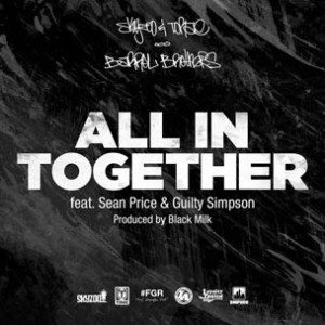 Skyzoo & Torae f. Sean Price & Guilty Simpson - All In Together
