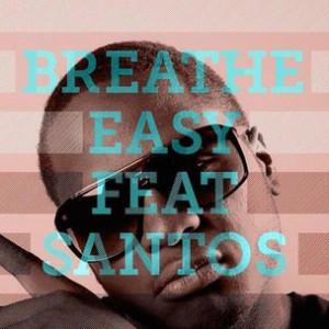 Young Chris f. Santos - Breathe Easy