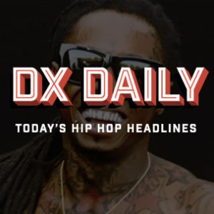 "DX Daily - Drake Tweets Props To Meek Mill, T.I. Silent On LAPD Standoff, Lil Wayne ""Believe Me"" Single Confirmed"