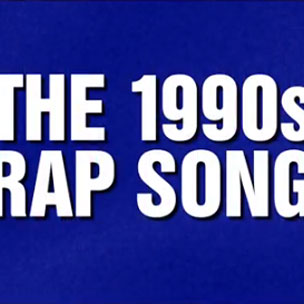 Jeopardy! - Contestants Answer '90s Rap Category