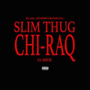 Slim Thug - Chi-Raq Freestyle