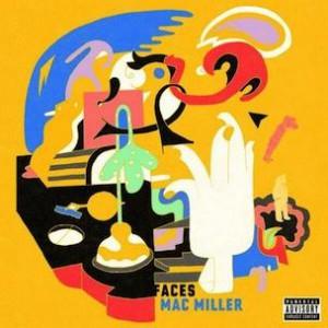 Mac Miller - Faces (Mixtape)