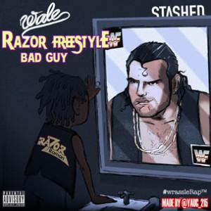 Wale - Razor Freestyle (Bad Guy)