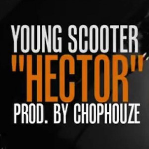 "Young Scooter - Breaks Down ""Hector"""