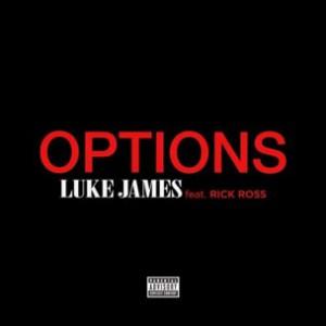 Luke James f. Rick Ross - Options