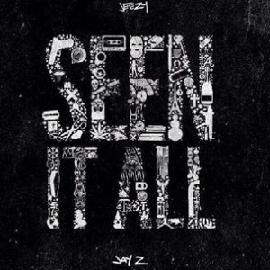 Jeezy f. Jay Z - Seen It All