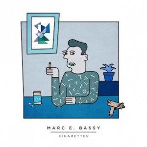 Marc E. Bassy - Cigarettes