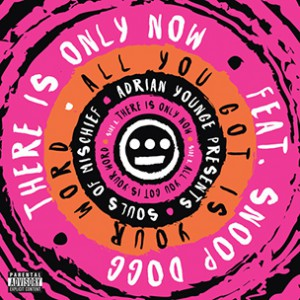Souls of Mischief f. Snoop Dogg - There Is Only Now