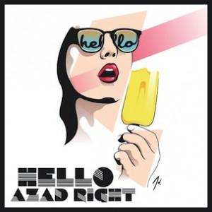 Azad Right - Hello