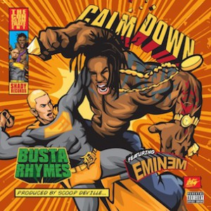 Busta Rhymes f. Eminem - Calm Down [Prod. Scoop DeVille]