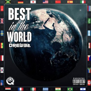 Drew32 - Best In The World