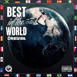 Drew32 - Best In The World
