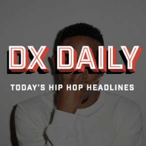 DX Daily - Kendrick Lamar Talks Sophomore Album, Blanco's $26 Million Weed Business, Father/Child Collabs List