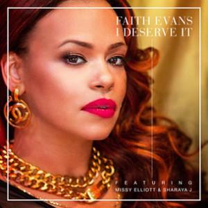 Faith Evans f. Missy Elliott & Sharaya J - I Deserve It