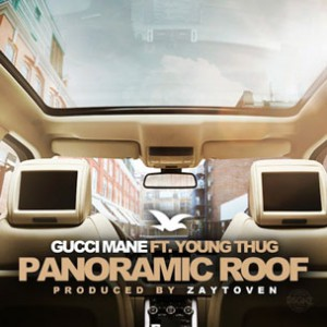 Gucci Mane f. Young Thug - Panoramic Roof