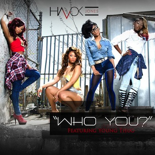 Havok Jones f. Young Thug - Who You?
