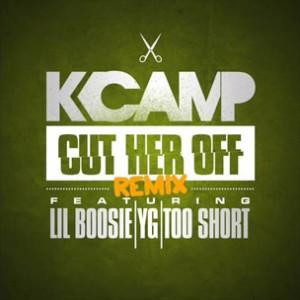 K Camp f. Lil Boosie, YG & Too $hort - Cut Her Off (Remix)