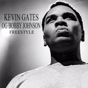 Kevin Gates - OG Bobby Johnson (Freestyle)