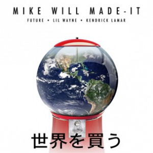 Mike WiLL Made-It f. Kendrick Lamar, Future & Lil Wayne - Buy The World (Snippet)