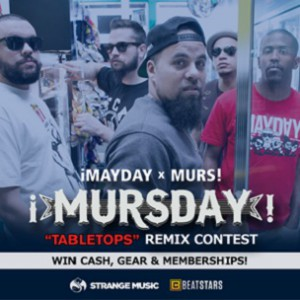 "!Mayday & Murs! ""Mursday"" Remix Contest"