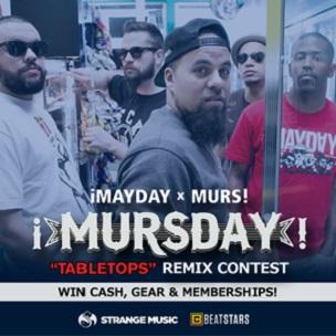 "!Mayday & Murs! ""Mursday"" Remix Contest"